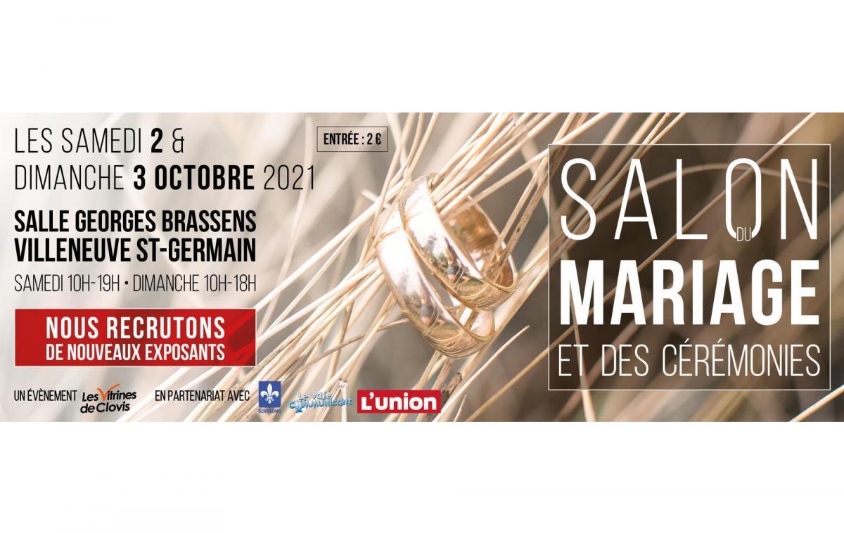 Salon Du Mariage à Villeneuve-saint-germain (02200) les 02/10/2021 et 03/10/2021