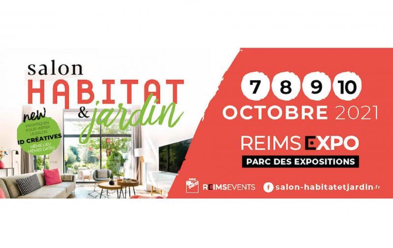 Salon Habitat Et Jardin à Reims (51100) du 07/10/2021 au 10/10/2021
