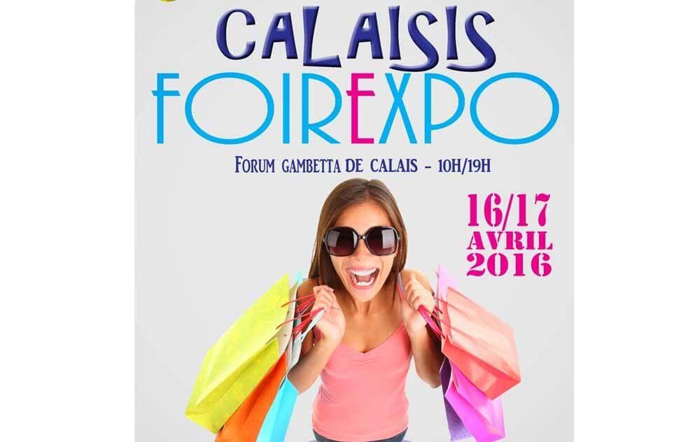 Foire Exposition à Calais les 16/04/2016 et 17/04/2016
