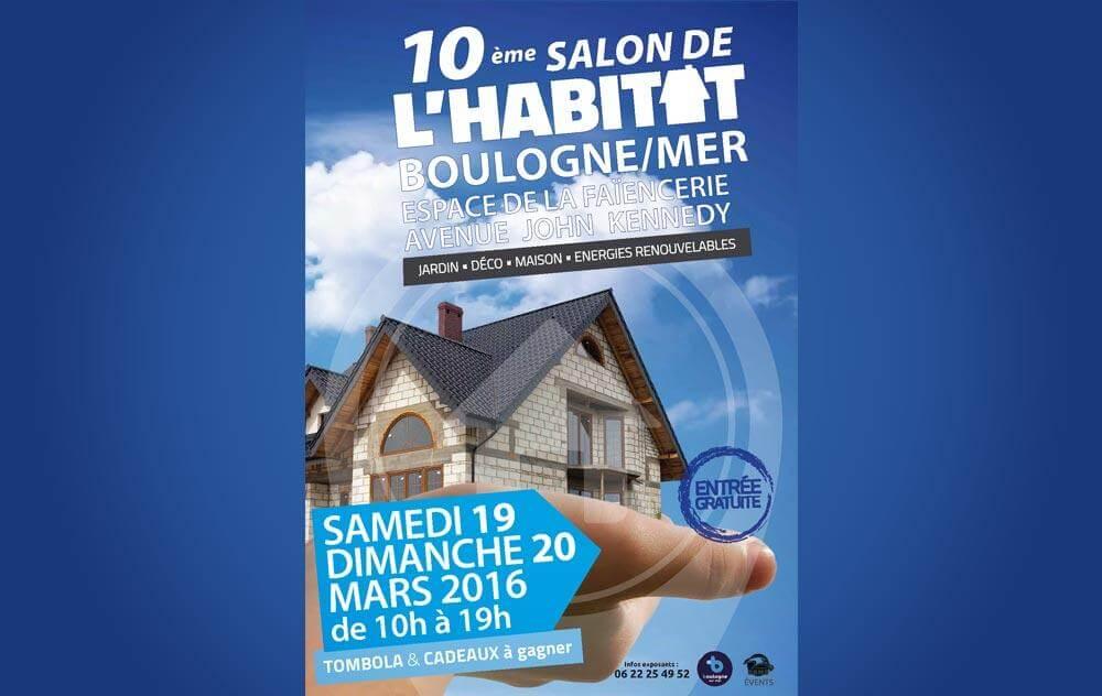 Salon De L'habitat à Boulogne-sur-mer les 19/03/2016 et 20/03/2016
