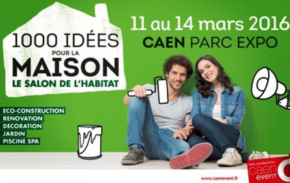 Salon De L'habitat à Caen du 11/03/2016 au 14/03/2016
