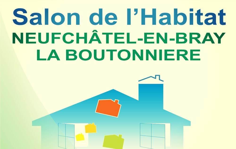 Salon De L'habitat à Neufchatel-en-bray du 26/02/2016 au 28/02/2016