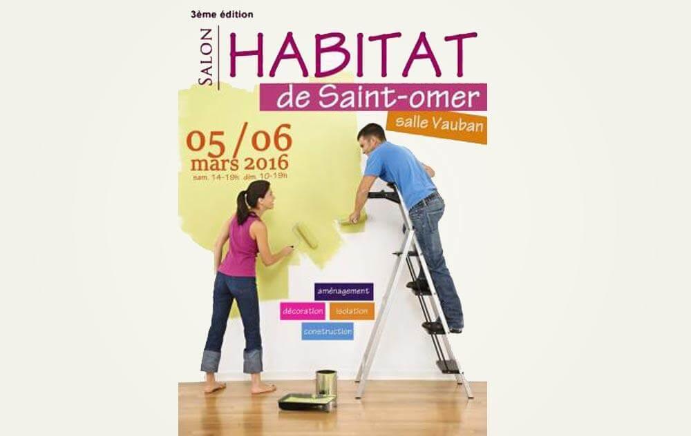 Salon De L'habitat à Saint-omer les 05/03/2016 et 06/03/2016