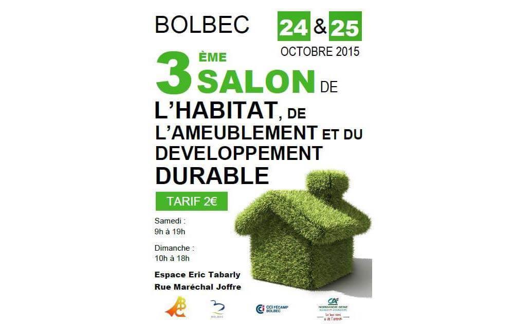Salon De L'habitat, De L'ameublement Et Du Developpement Durable à Bolbec les 24/10/2015 et 25/10/2015