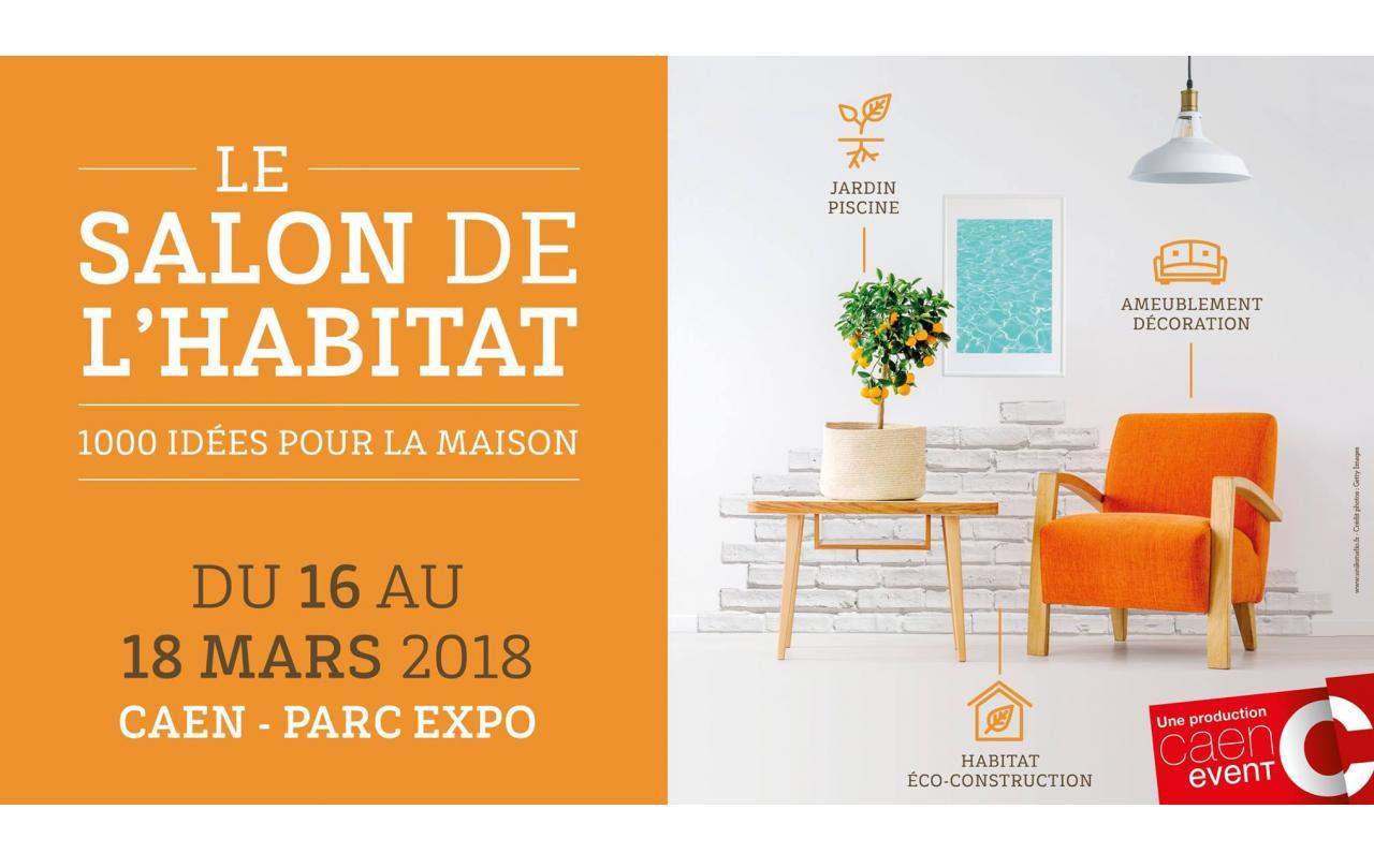 Salon De L'habitat à Caen (14000) du 16/03/2018 au 18/03/2018