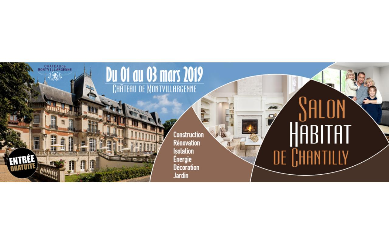 Salon De L'habitat à Chantilly (60500) du 01/03/2019 au 03/03/2019