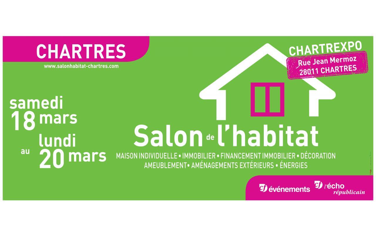 Salon De L'habitat à Chartres (28000) du 18/03/2017 au 20/03/2017