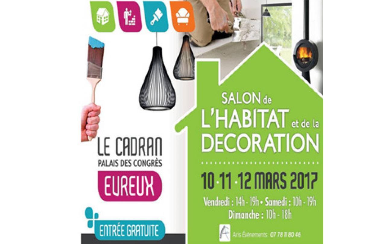 Salon De L'habitat à Evreux (27000) du 10/03/2017 au 12/03/2017