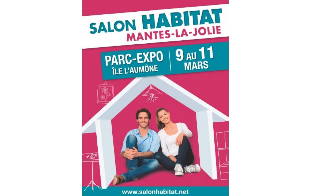 Salon De L'habitat à Mantes-la-jolie (78200) du 09/03/2018 au 11/03/2018