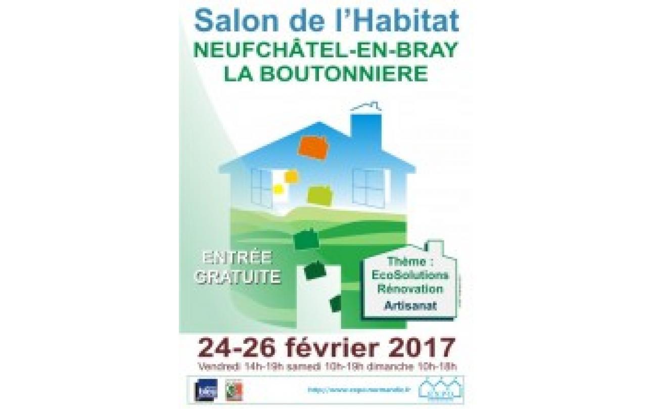 Salon De L'habitat à Neufchatel-en-bray (76270) du 24/02/2017 au 26/02/2017