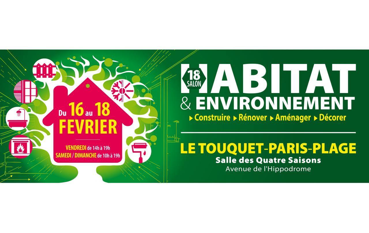 Salon De L'habitat Et De L'environnement à Le Touquet-paris-plage (62520) du 16/02/2018 au 18/02/2018