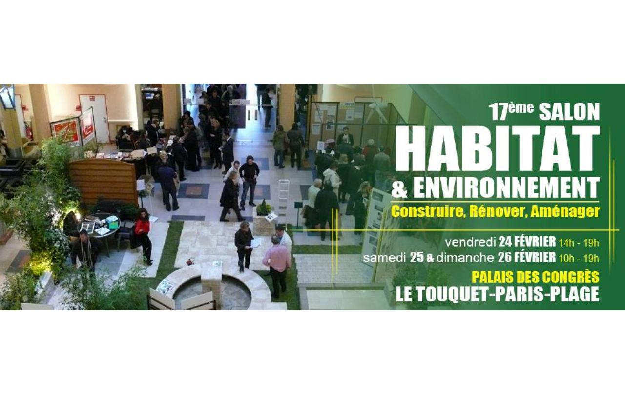Salon De L'habitat Et De L'environnement à Le Touquet-paris-plage (62520) du 24/02/2017 au 26/02/2017