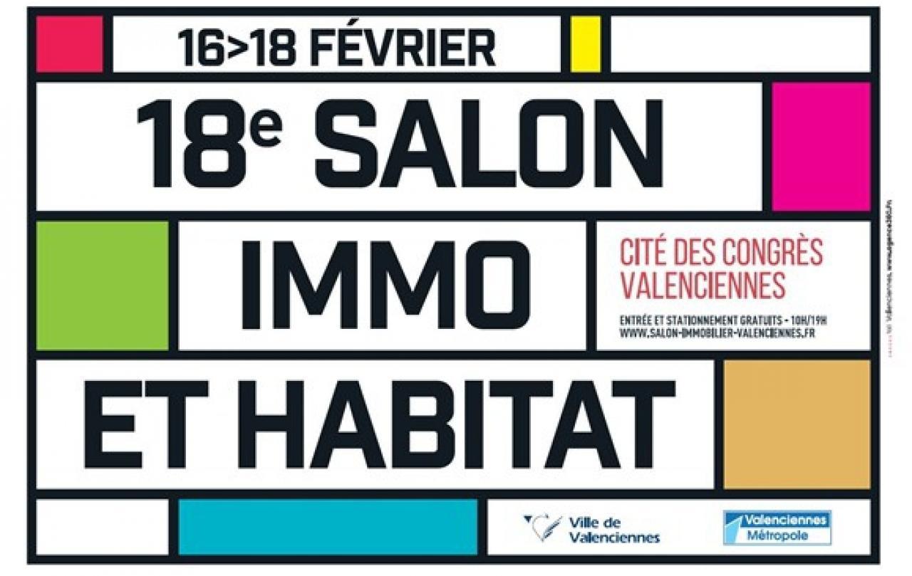 Salon De L'habitat Et De L'immobilier à Aulnoy-lez-valenciennes (59300) du 16/02/2018 au 18/02/2018