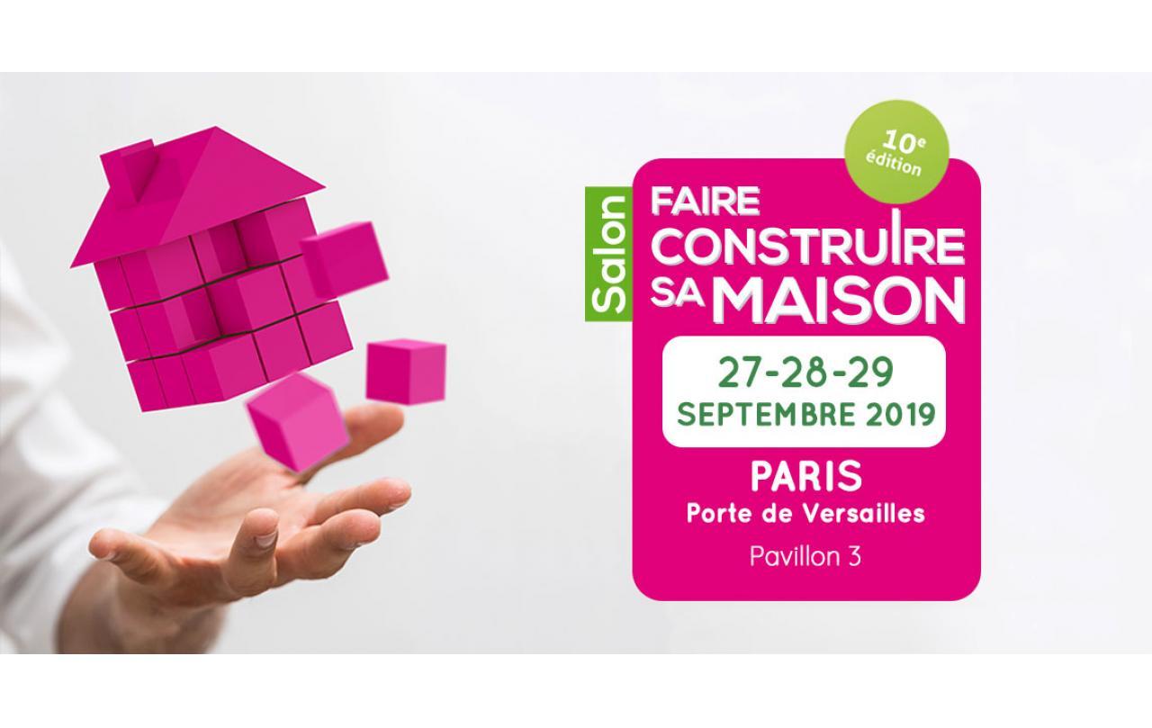 Salon Faire Construire Sa Maison à Paris (75000) du 27/09/2019 au 29/09/2019