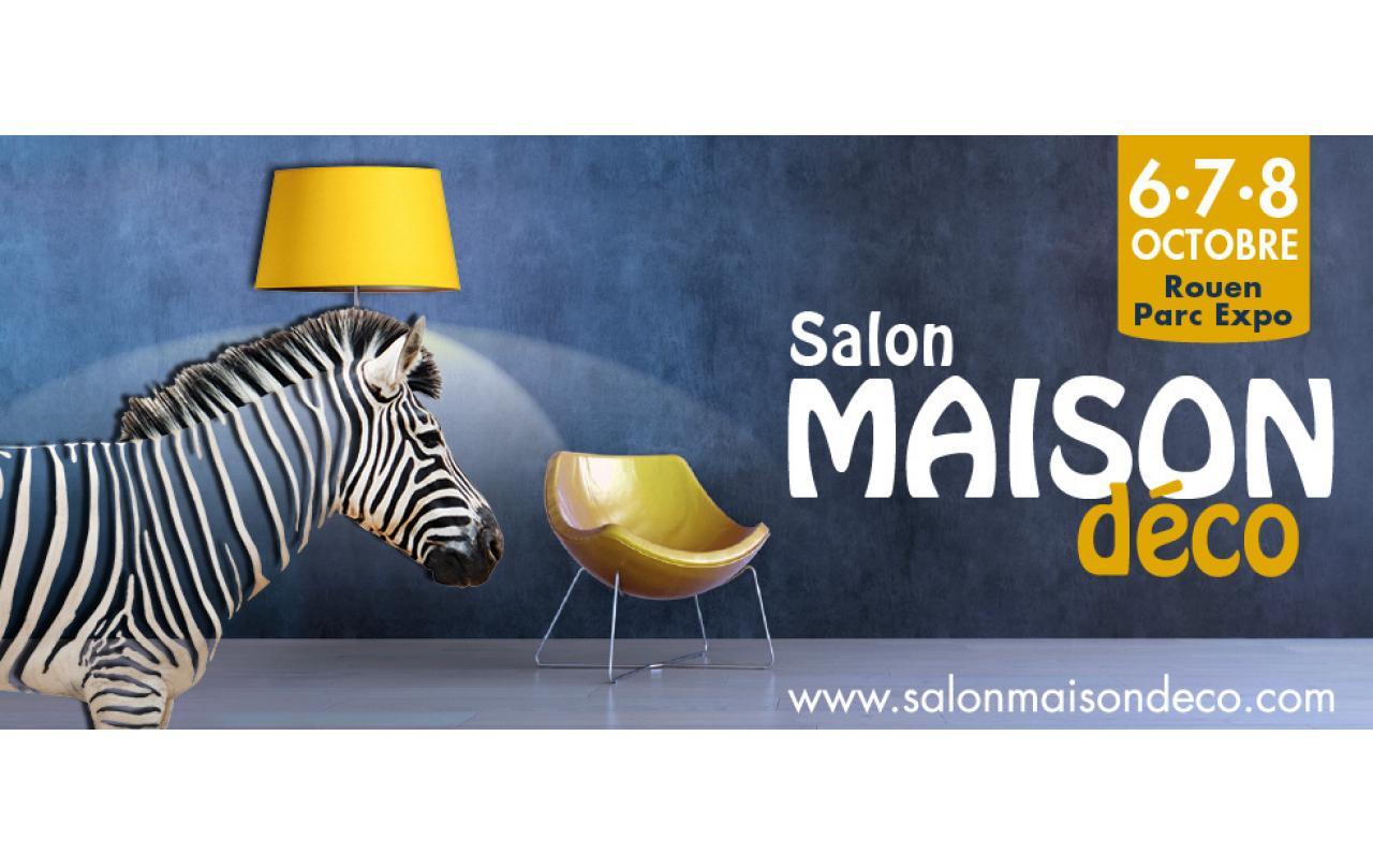 Salon Maison Deco à Rouen du 06/10/2017 au 08/10/2017