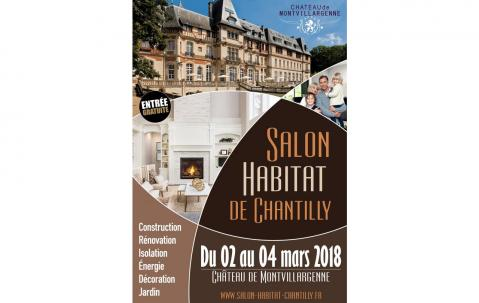 <b>Salon De L'habitat</b> à <b>Chantilly</b> du 02/03/2018 au 04/03/2018