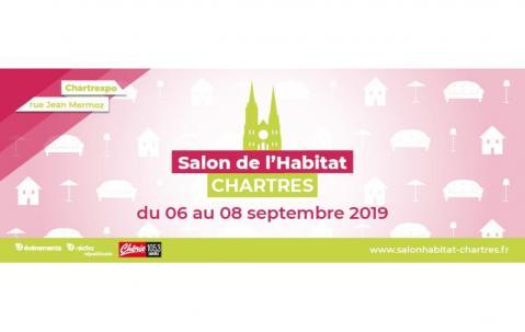Salon De L'habitat à Chartres (28000) du 06/09/2019 au 08/09/2019