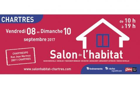 Salon De L'habitat à Chartres du 08/09/2017 au 10/09/2017