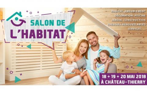 Salon De L'habitat à Chateau-thierry (02400) du 18/05/2018 au 20/05/2018