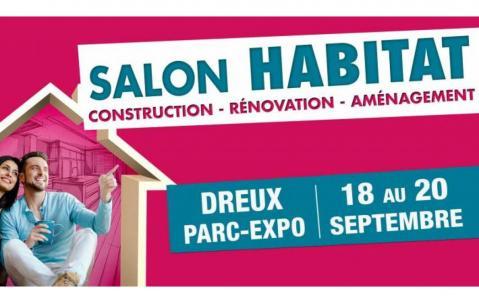 Salon De L'habitat à Dreux (28100) du 18/09/2020 au 20/09/2020
