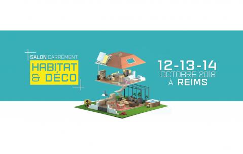 Salon De L'habitat à Reims (51100) du 12/10/2018 au 14/10/2018
