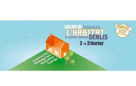 Salon De L'habitat Et De L'immobilier à Senlis (60300) les 02/02/2019 et 03/02/2019