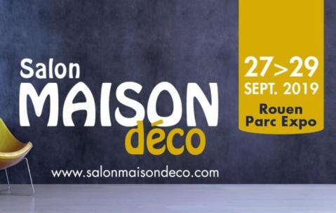 Salon Maison Deco à Rouen (76000) du 27/09/2019 au 29/09/2019