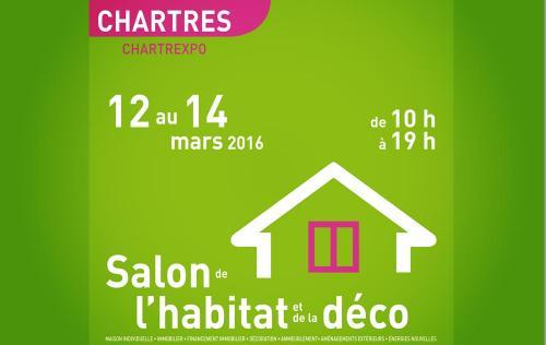 Salon De L'habitat à Chartres (28000) du 12/03/2016 au 14/03/2016