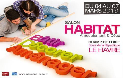 <b>Salon De L'habitat</b> à <b>Le Havre</b><br>du 04/03/2016 au 07/03/2016