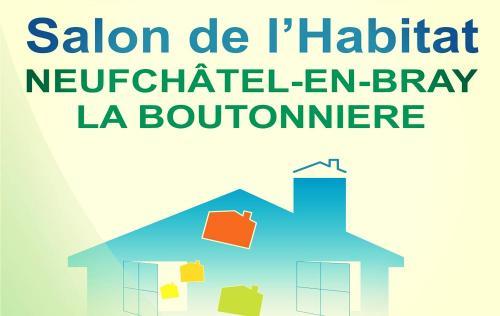Salon De L'habitat à Neufchatel-en-bray (76270) du 26/02/2016 au 28/02/2016