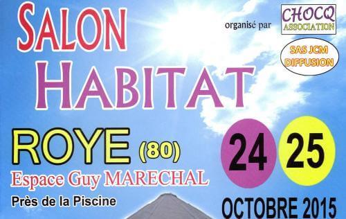 Salon De L'habitat à Roye (80700) les 24/10/2015 et 25/10/2015