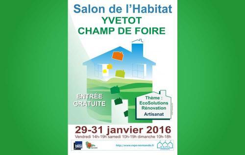 Salon De L'habitat à Yvetot (76190) du 29/01/2016 au 31/01/2016
