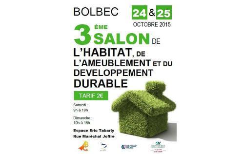 <b>Salon De L'habitat, De L'ameublement Et Du Developpement Durable</b> à <b>Bolbec</b><br>les 24/10/2015 et 25/10/2015