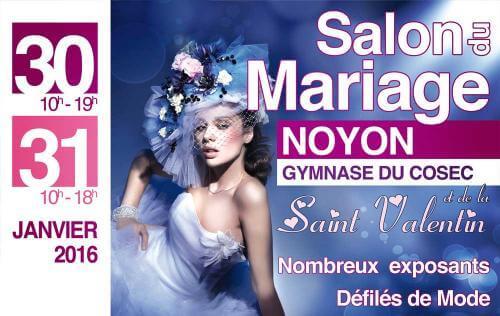 <b>Salon Du Mariage</b> à <b>Noyon</b><br>les 30/01/2016 et 31/01/2016
