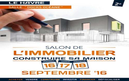 Salon Immobilier Et Construction à Le Havre (76600) du 16/09/2016 au 18/09/2016