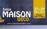 Salon Maison Deco à Rouen du 27/09/2019 au 29/09/2019